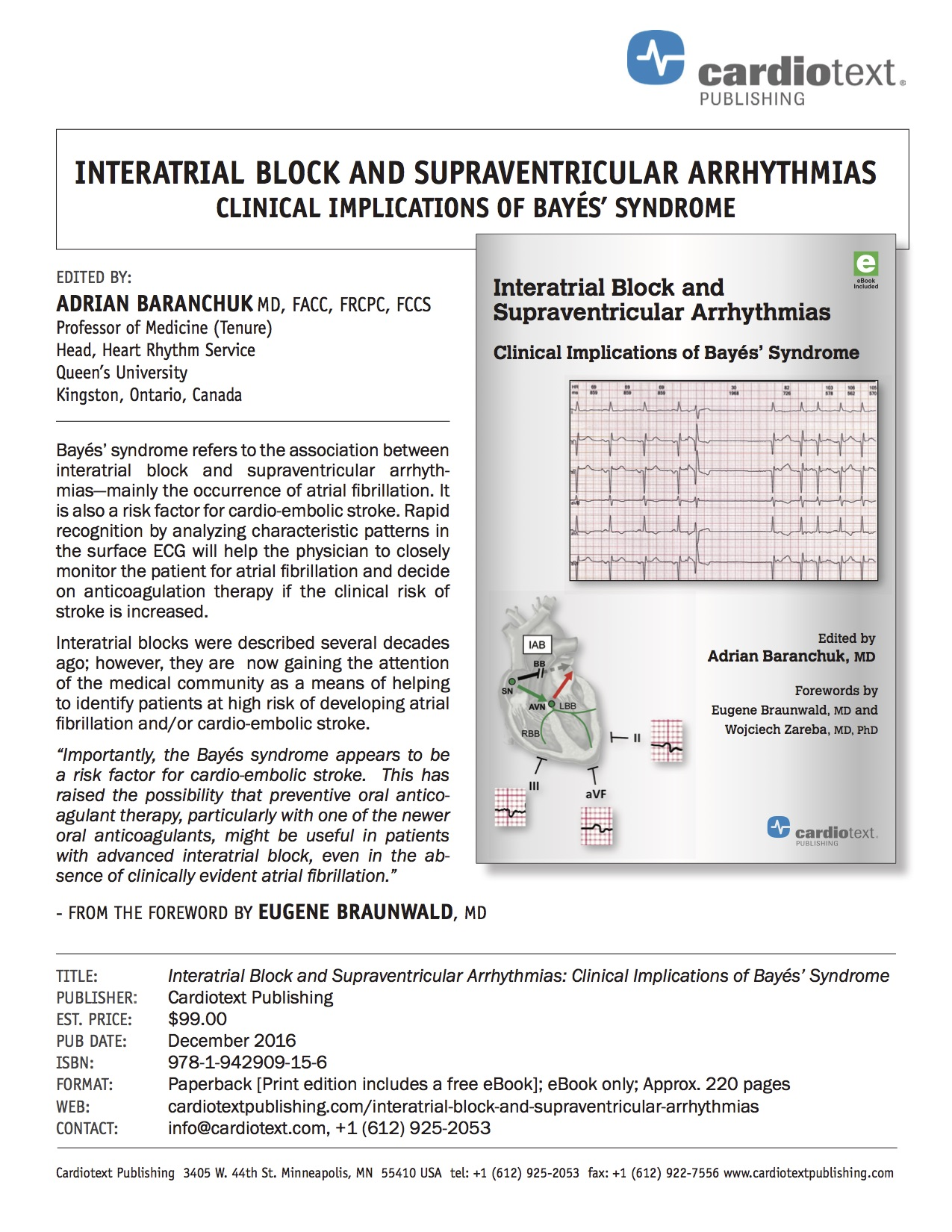 INTERATRIAL BLOCK AND SUPRAVENTRICULAR ARRHYTHMIAS CLINICAL IMPLICATIONS OF BAYÉS' SYNDROME