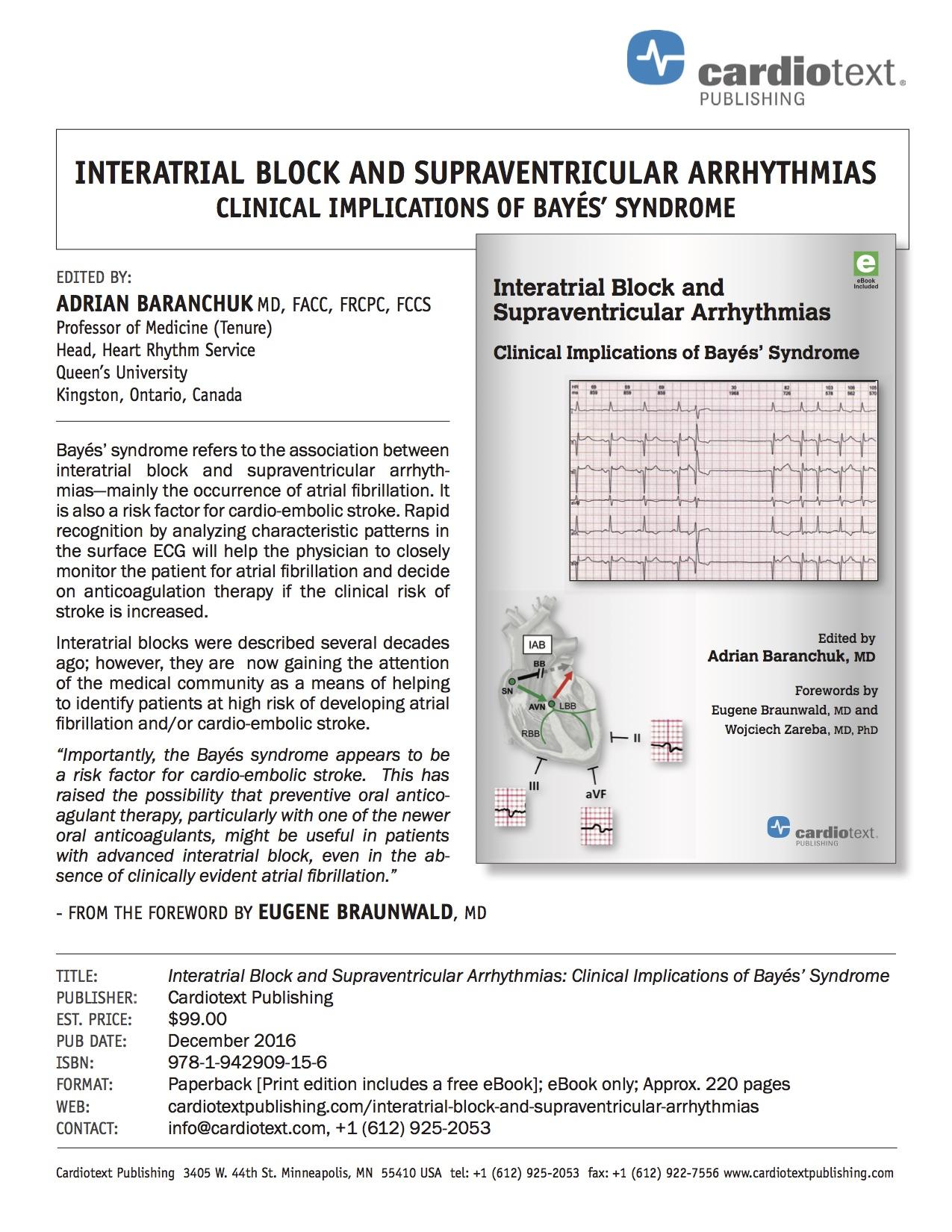 INTERATRIAL BLOCK AND SUPRAVENTRICULAR ARRHYTHMIAS CLINICAL IMPLICATIONS OF BAYÉS' SYNDROME